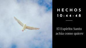 Culto del 14 de junio de 2020: El Espíritu Santo actúa como quiere